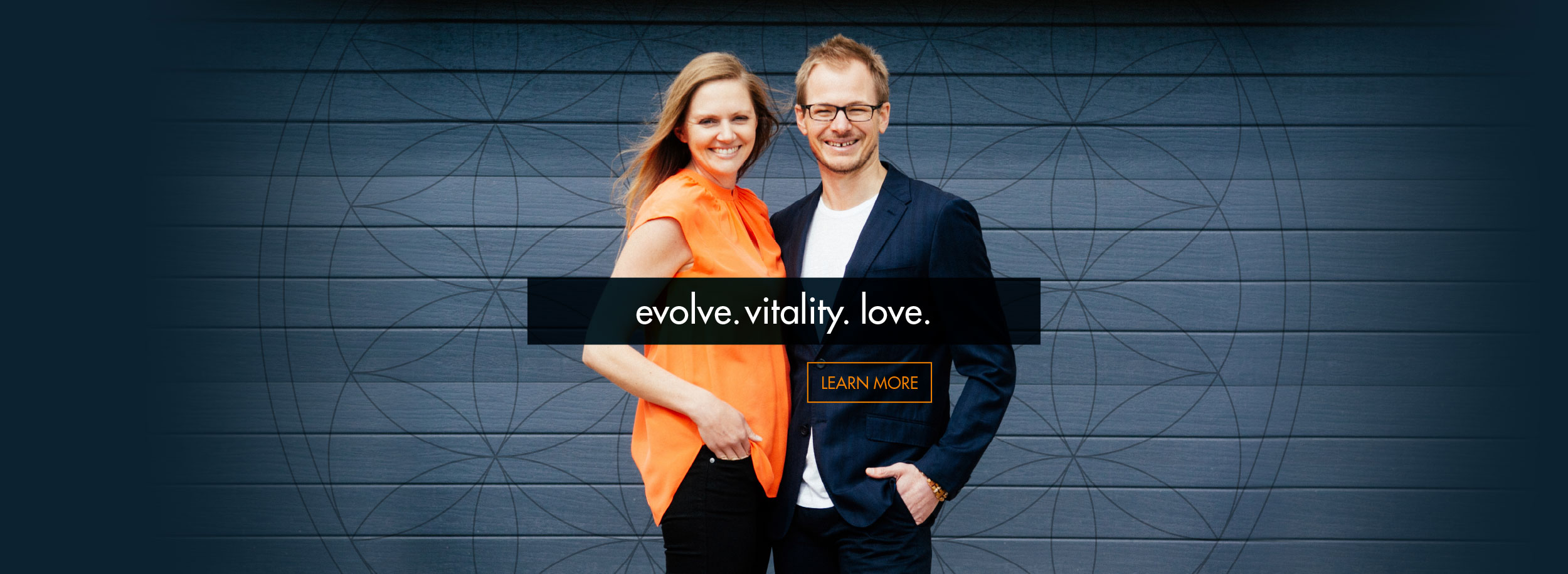 evolve. vitality. love. Learn More